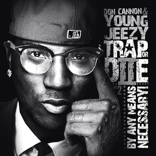 Trap or Die 2: By Any Means Necessary by Jeezy