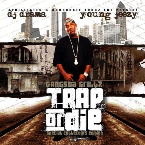 Trap or Die by Jeezy
