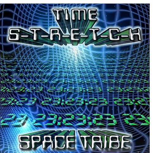 Time Stretch by Space Tribe