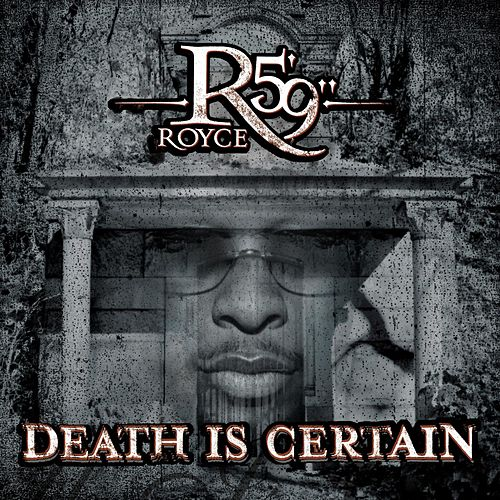 Death Is Certain de Royce Da 5'9