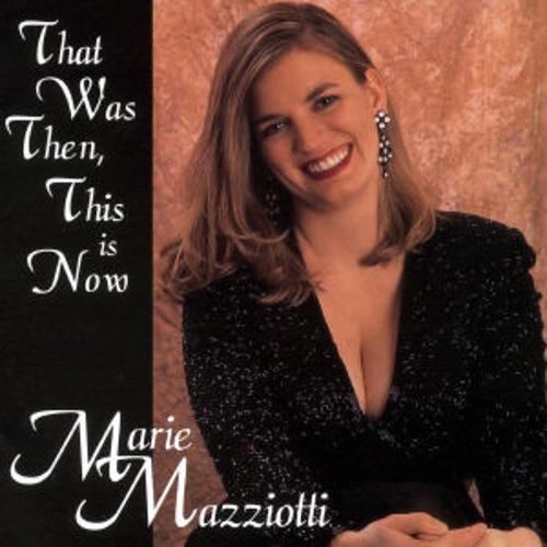 That Was Then This Is Now von Marie Mazziotti
