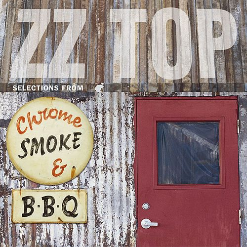 Chrome Smoke & BBQ: The ZZ Top Box de ZZ Top