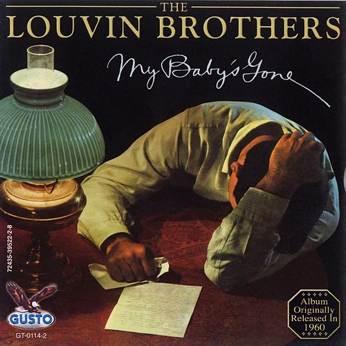 My Baby's Gone by The Louvin Brothers