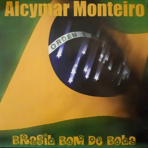 Brasil Bom de Bola de Alcymar Monteiro
