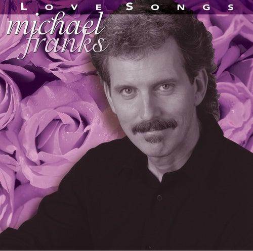 Love Songs von Michael Franks