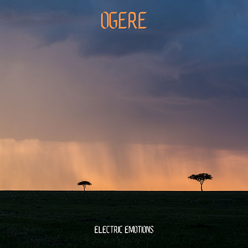 Electric Emotions de Ogere