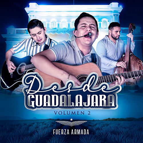 Desde Guadalajara, Vol. 2 fra Fuerza Armada