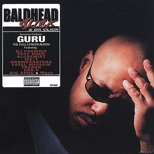 Baldhead Slick & The Click by Guru