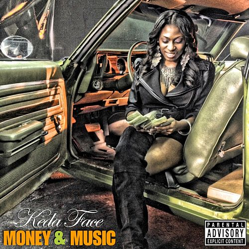 Money & Music by Keda Face