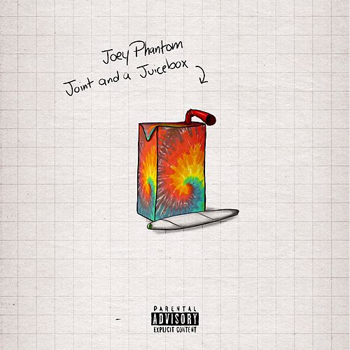 Joint and a Juicebox by Joey Phantom