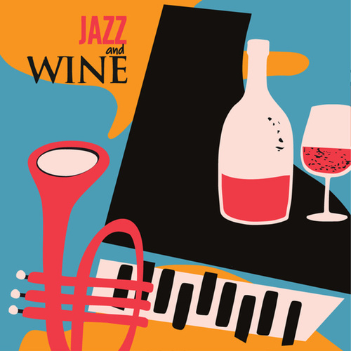 Jazz And Wine by Various Artists