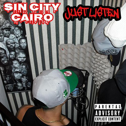 Just Listen by Sin City Cairo