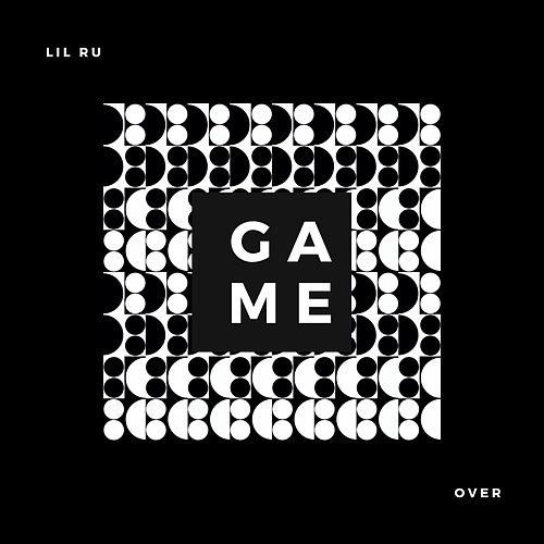 Game Over (feat. Fly Boy & Johnny Boy) de Lil' Ru