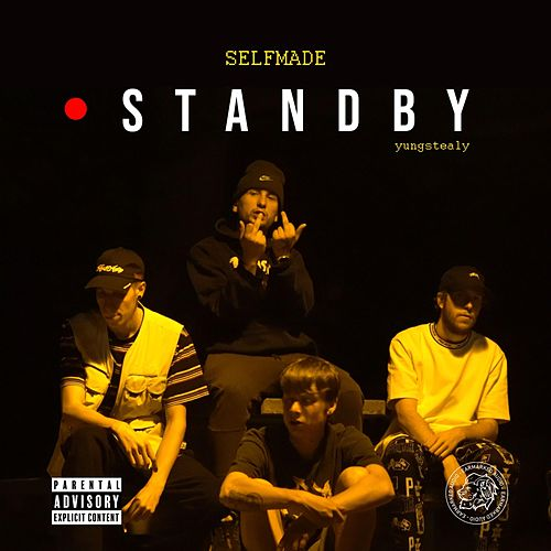 Stand By by Selfmade Be