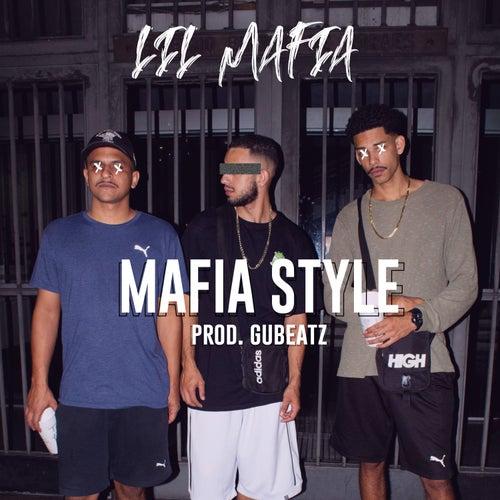 Mafia Style de Lil Mafia