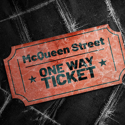 One Way Ticket von McQueen Street