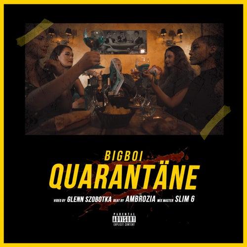 Quarantäne by Big Boi