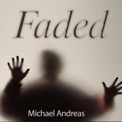 Faded von Michael Andreas