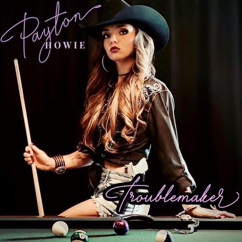 Troublemaker de Payton Howie
