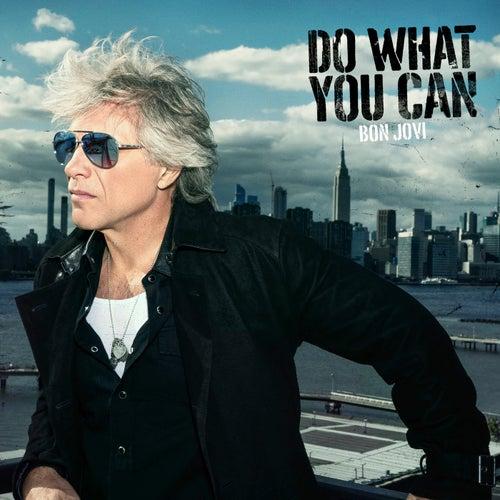 Do What You Can (Single Edit) de Bon Jovi