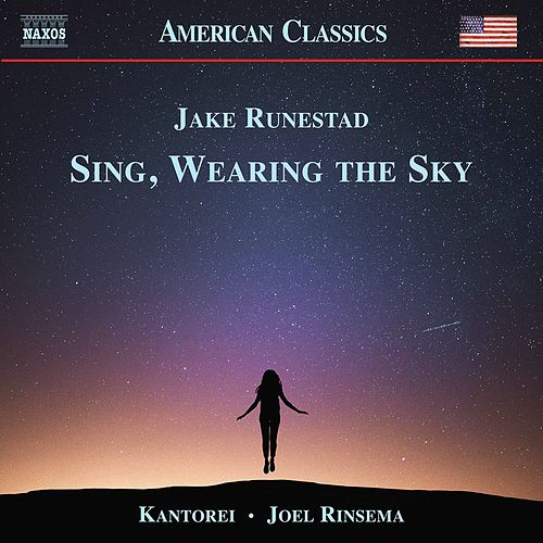 Sing, Wearing the Sky by Kantorei