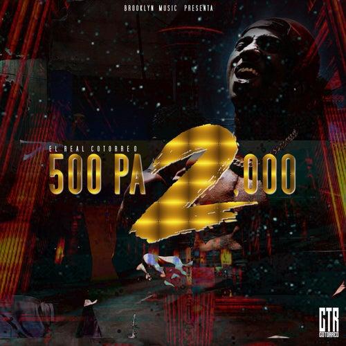 De 500 A 2,000 (feat. Pop Smoke) by EL Real Cotorreo