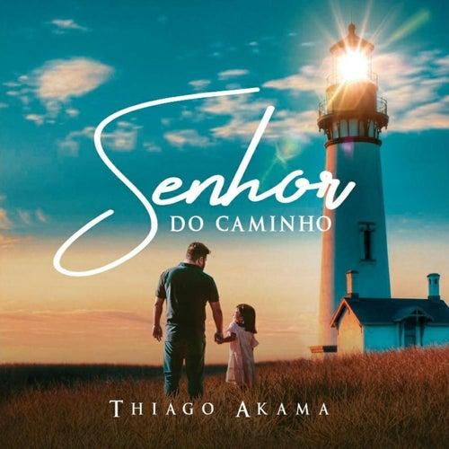 Senhor do Caminho by Thiago Akama