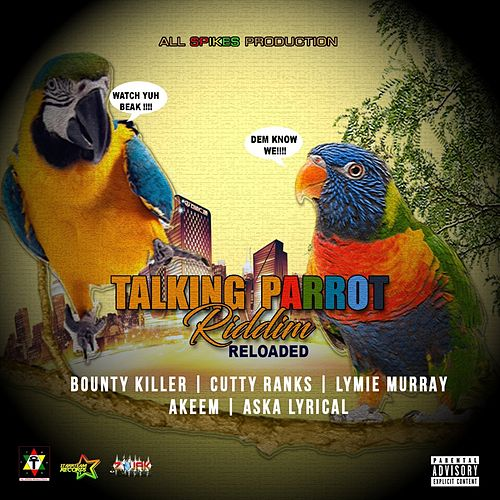Talking Parrot Riddim Reloaded by Various Artists