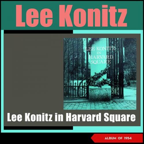 Lee Konitz in Harvard Square (Album of 1954) by Lee Konitz