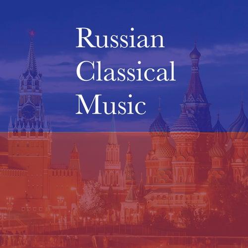 Russian Classical Music von Pyotr Ilyich Tchaikovsky