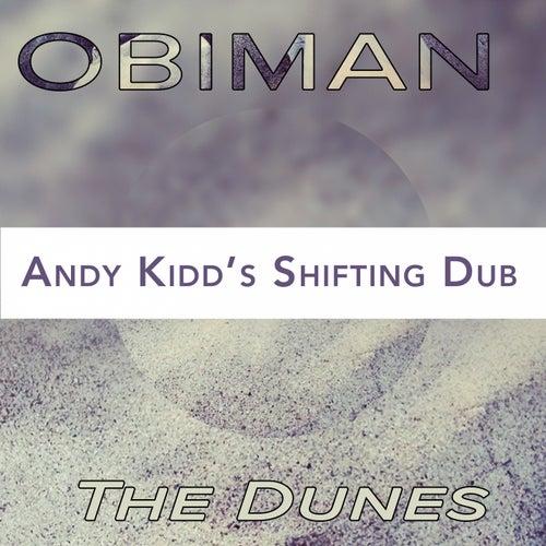 The Dunes (Andy Kidd's Shifting Dub) von Obiman