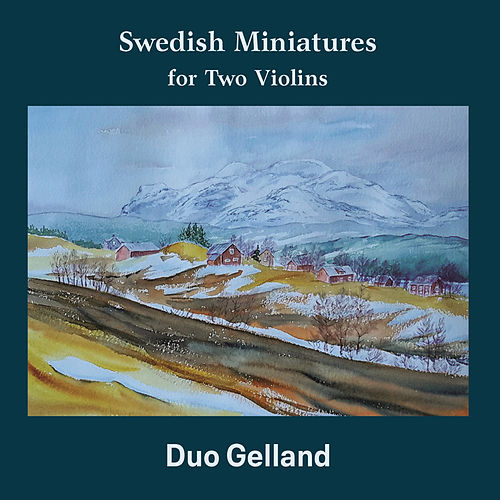 Swedish Miniatures for Two Violins by Duo Gelland