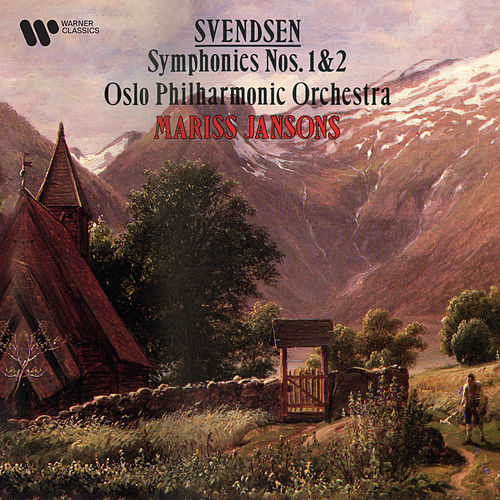 Svendsen: Symphonies Nos. 1 & 2 by Mariss Jansons