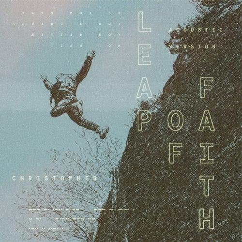 Leap Of Faith (Acoustic) von Christopher