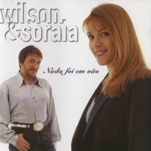 Nada Foi em Vão de Wilson e Soraia