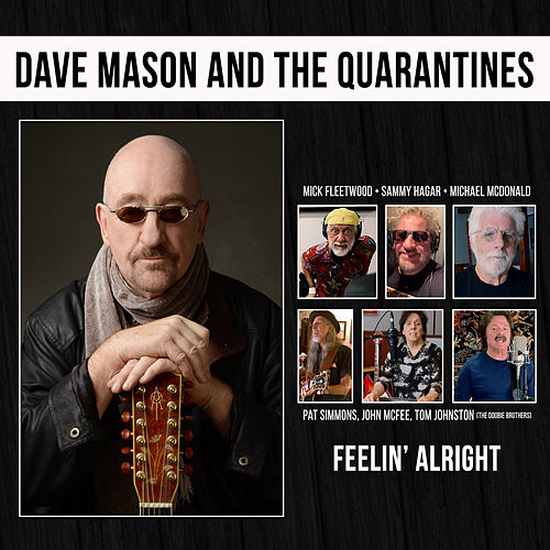 FEELIN' ALRIGHT by Dave Mason