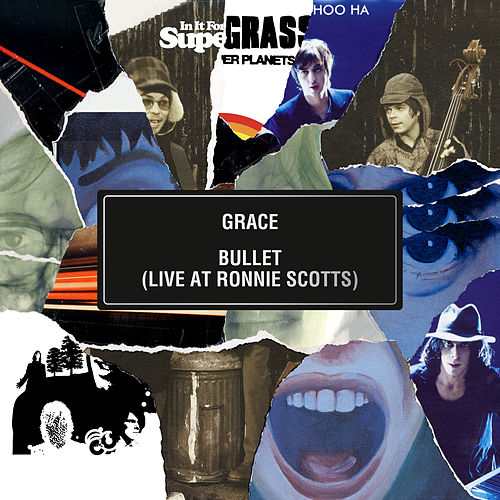Grace / Bullet (Live at Ronnie Scott's) by Supergrass