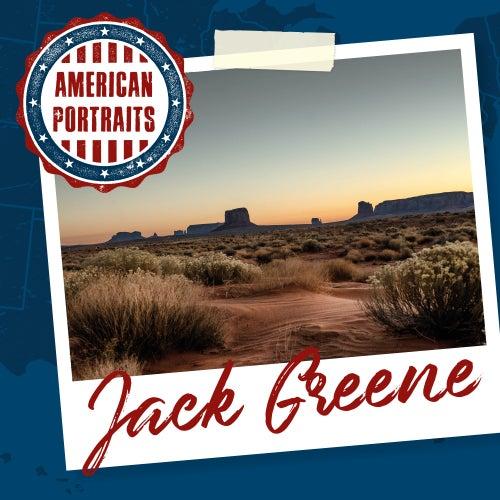 American Portraits: Jack Greene by Jack Greene