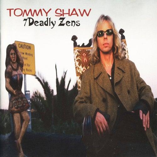 7 Deadly Zens de Tommy Shaw