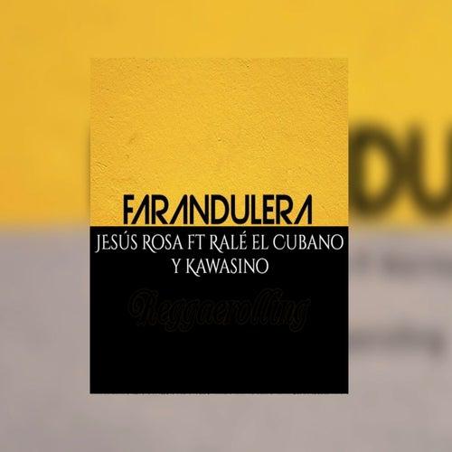 Farandulera by Jesús Rosa