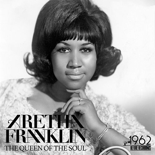 The Queen of the Soul by Aretha Franklin