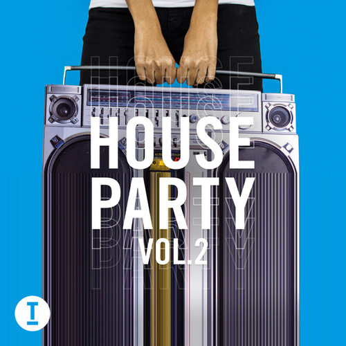 Toolroom House Party Vol. 2 de Various Artists