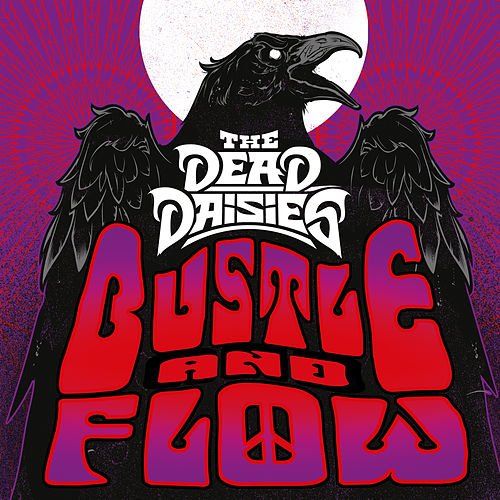 Bustle and Flow by The Dead Daisies