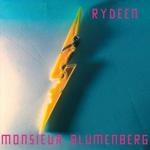 Rydeen von Monsieur Blumenberg