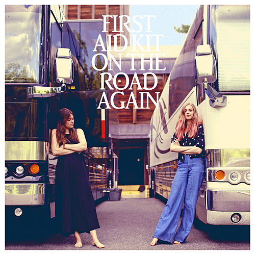 On the Road Again von First Aid Kit