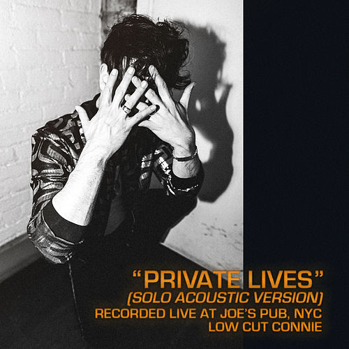 Private Lives (Live from Joe's Pub) by Low Cut Connie