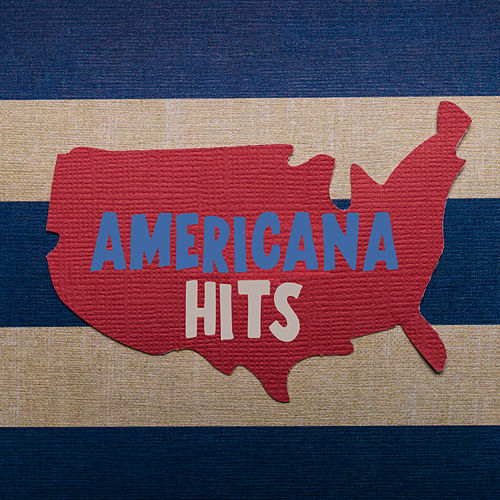 Americana Hits by Various Artists