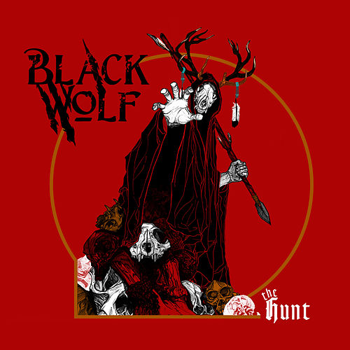 The Hunt (Debut Album) by Black Wolf