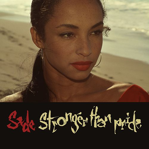 Stronger Than Pride von Sade