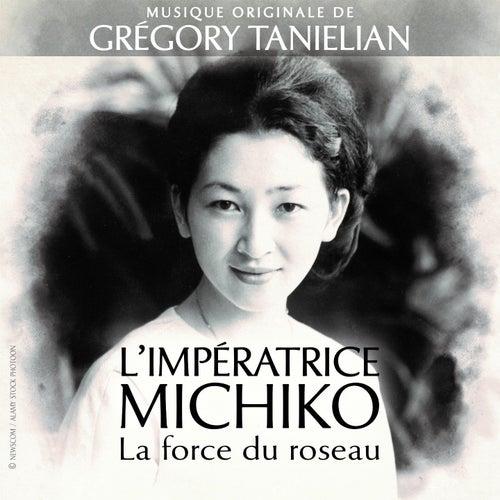 L'impératrice Michiko la force du roseau (Original Motion Picture Soundtrack) by Grégory Taniélian
